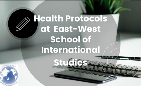 Health Protocols at East-West